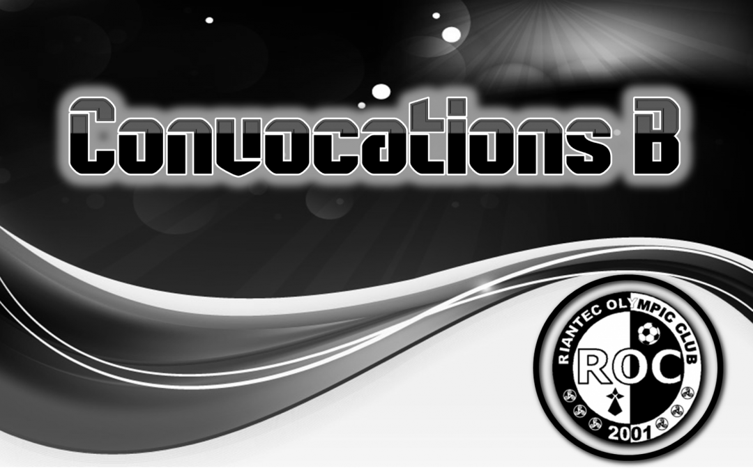 Convocations B – Merlevenez
